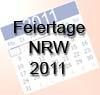 Feiertage 2011 NRW - Nordrheinwestfalen freie Tage