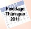 Feiertage 2011 Thüringen - freie Tage in Thüringen