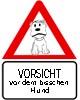 Lustiges Vorsicht vor dem Hund Schild zum Ausdrucken