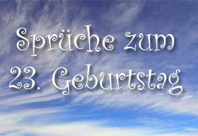 23. Geburtstag Spr�che
