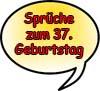 37. Geburtstag Sprüche