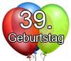 39. Geburtstag lustige Glückwünsche