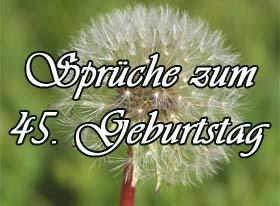 45. Geburtstag Spr�che