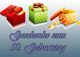 Geschenke 50. Geburtstag