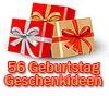 Geschenke zum 56. Geburtstag