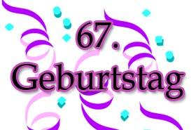 67. Geburtstag Sprüche