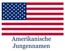 Amerikanische Jungennamen