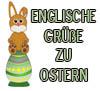 Sprüche zu Ostern in Englisch