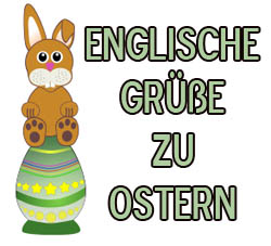 Englische Ostersprüche - Sprüche zu Ostern auf Englisch